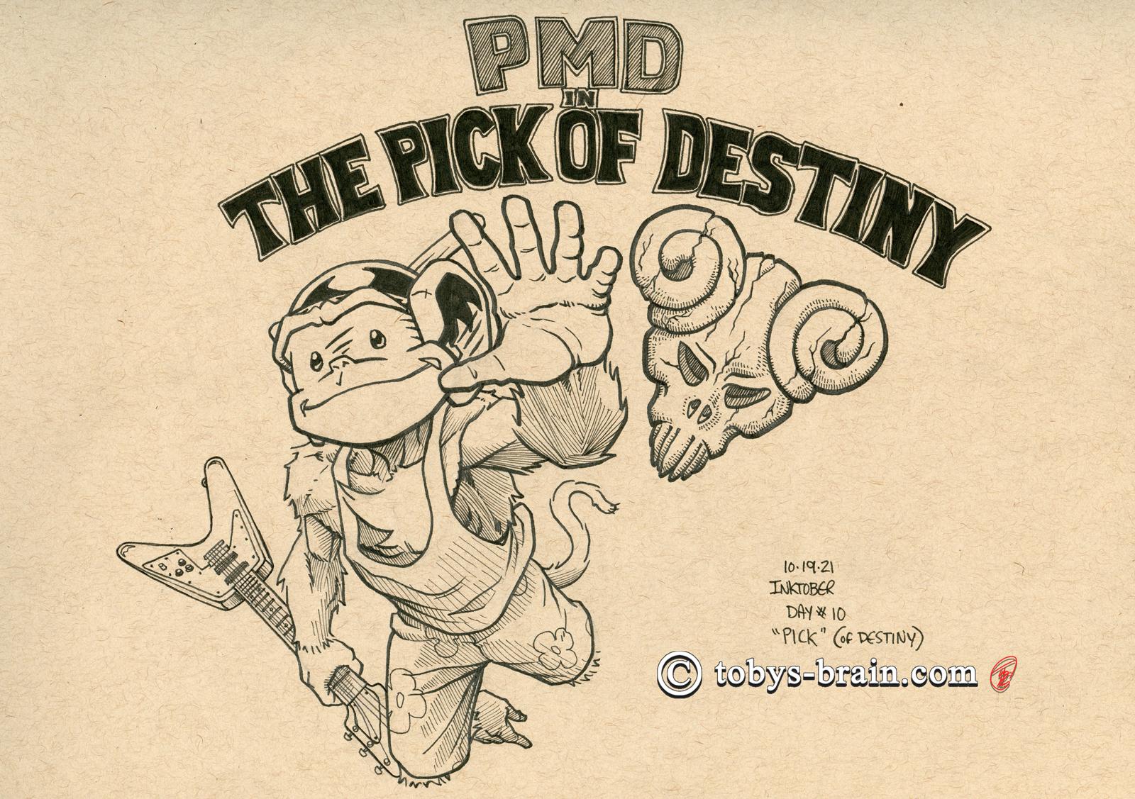 Inktober 2021 Day #10: Pick (of Destiny)